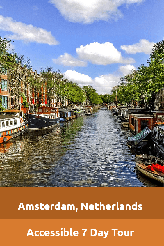 Accessible 7 Day Tour Amsterdam Sensory Traveller Holidays