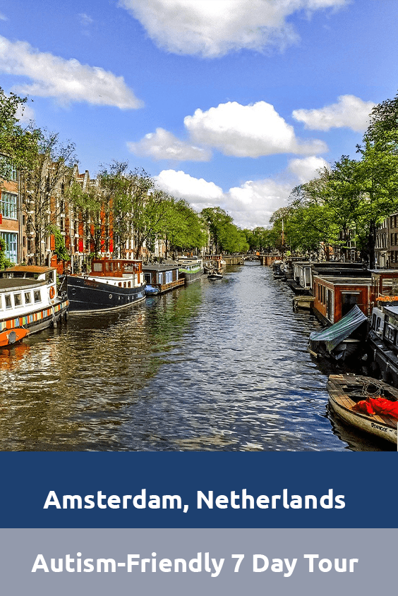Autism-Friendly 7 Day Tour Amsterdam Sensory Traveller Holidays